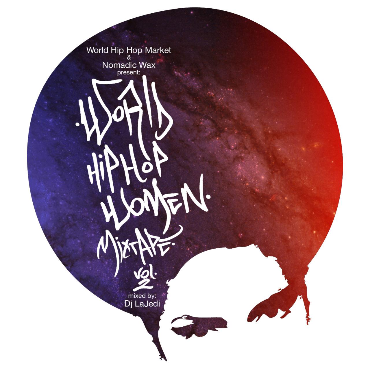 "Dj LaJedi ""World Hip Hop Women Mixtape Vol.2"" (World Wide)"
