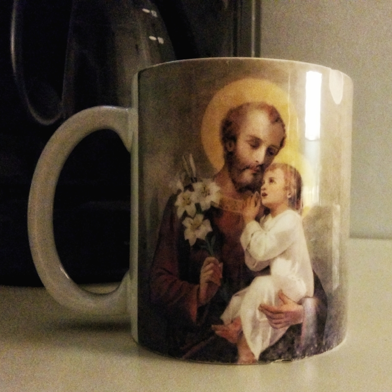 Every morning I can stay home St. Joseph blesses me with a cup of Joe...