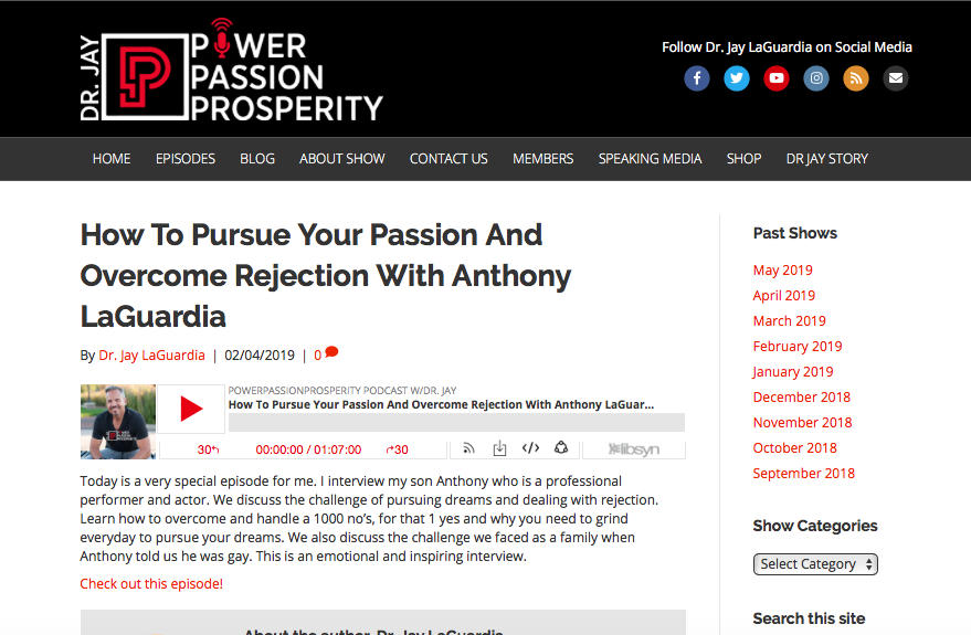 Power Passion Prosperity Podcast with Dr. Jay - How to Pursue Your Passion And Overcome Rejection With Anthony LaGuardia