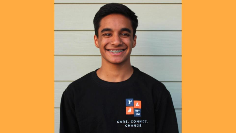Rushil Shah, Youth Board President - Hello! My name is Rushil Shah and I am a junior at Canyon High and my favorite activity to do is to play sports with my friends. Learning, Implementing, Repeating is the success to Youth Leadership America. YLA provides an environment where age is not a factor in making an impact in your community. As a freshman and sophomore, this program has given me the confidence to be a leader without wasting time.