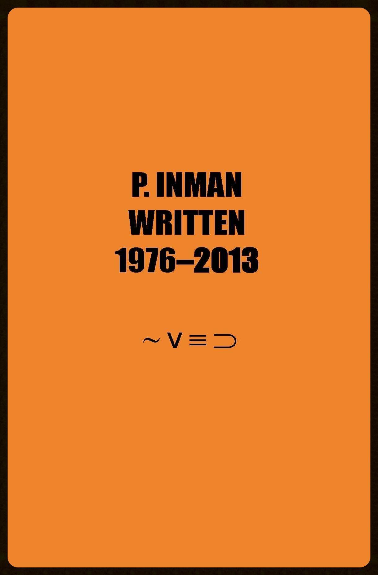 Written , P. Inman (if p then q press 2014)