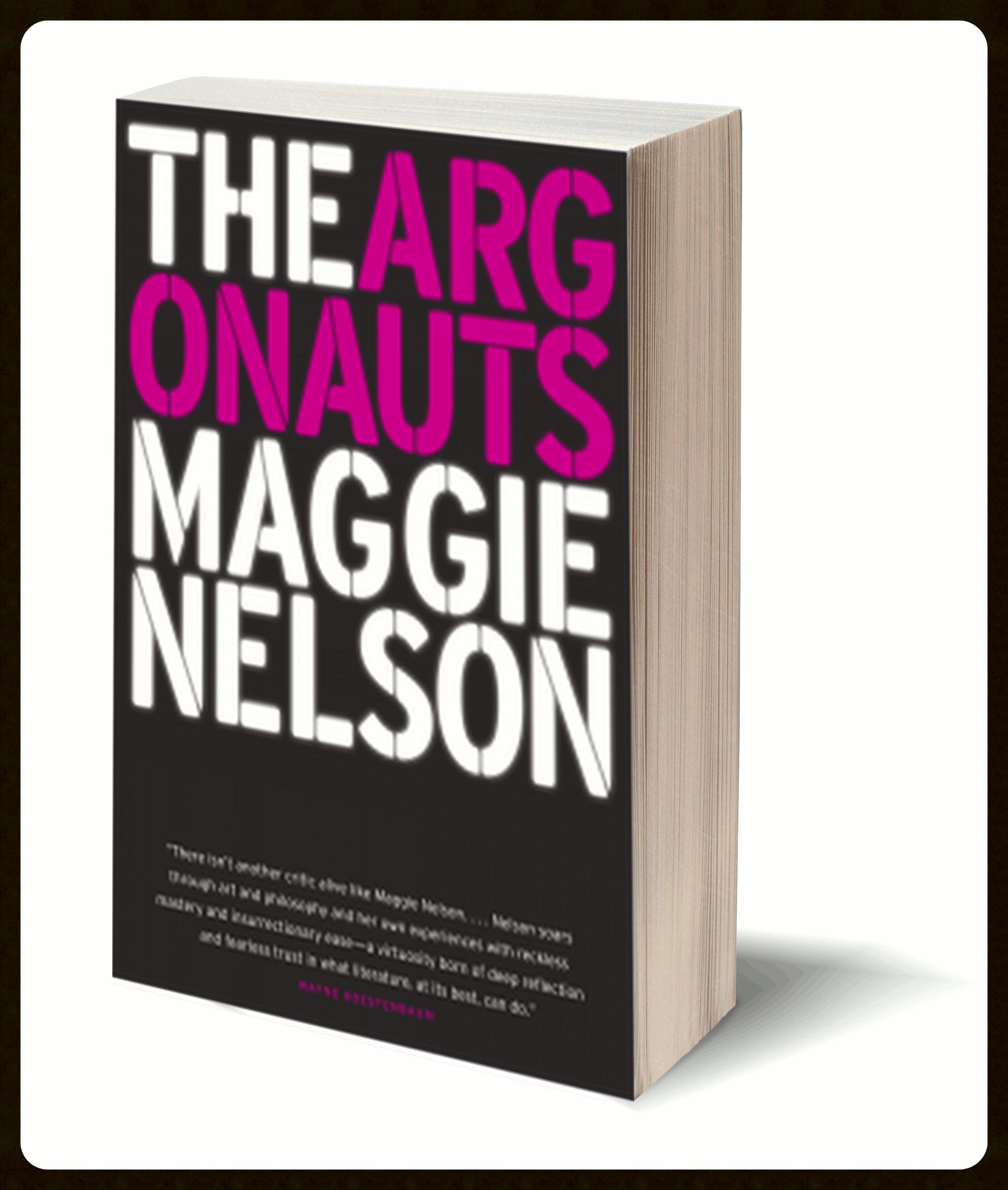 The Argonauts , Graywolf Press, 2015