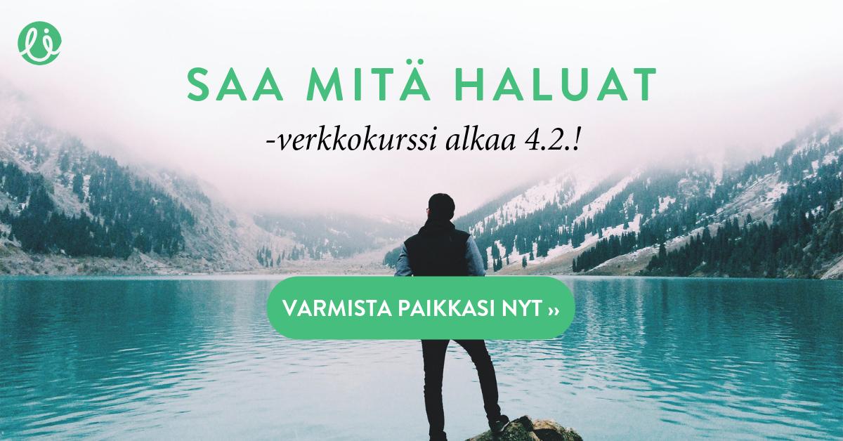 Vuoden ensimmäinen Saa mitä haluat -verkkokurssi alkaa 4.2.2019!  Varmista paikkasi täältä ››