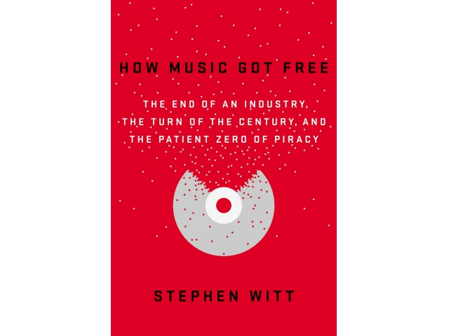 "RADIO: Stephen Witt on ""How Music Got Free: the End of an Industry, the Turn of the Century, and the Patient Zero of Piracy""   The Leonard Lopate Show on WNYC: 16 Jun 2015"