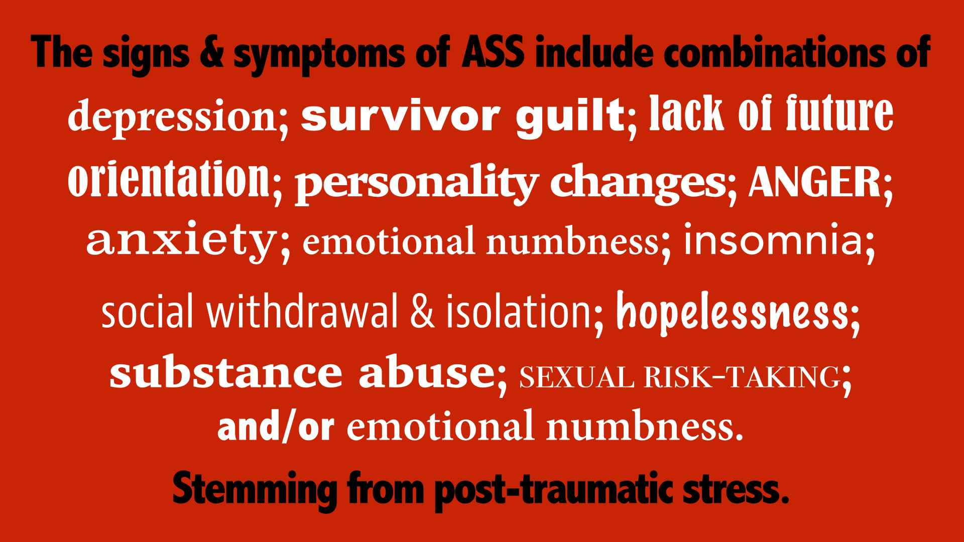 "This list of AIDS Survivor Syndrome symptoms from the San Fransisco based group, ""Let's Kick ASS.""  Click the image to go to their website and learn more."