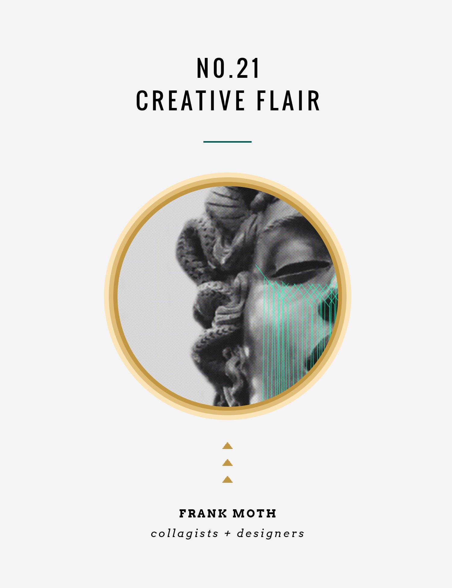 Creative Flair : Frank Moth | InBetween the Curls