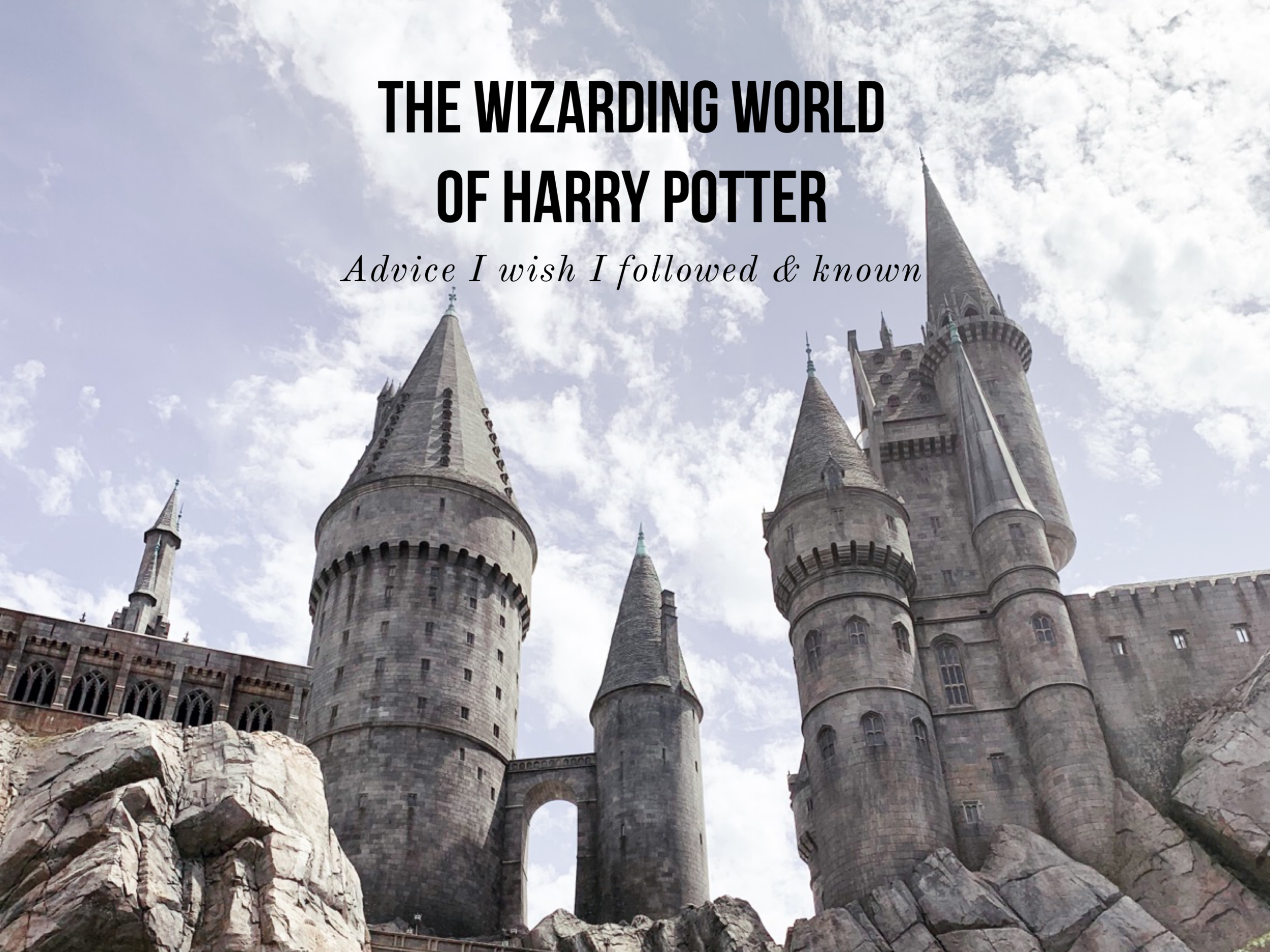 Wizarding World of Harry Potter Hollywood: Advice