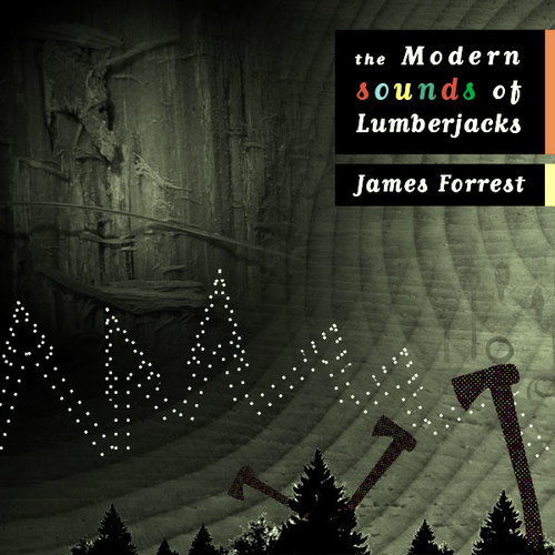 The modern sounds of Lumberjacks