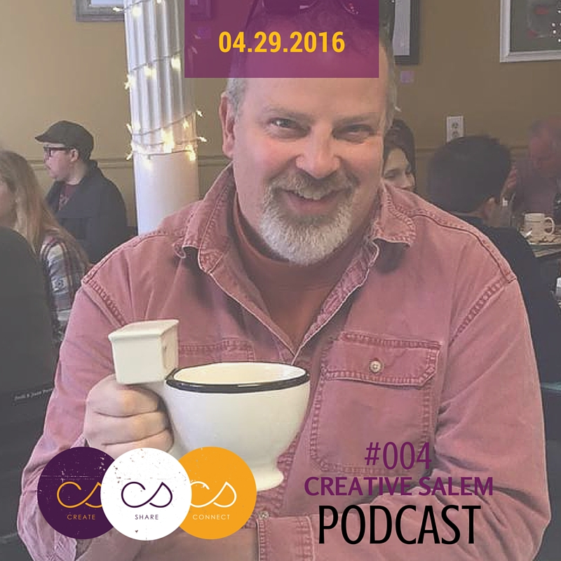 Creative Salem podcast Josh Turiel April 2016