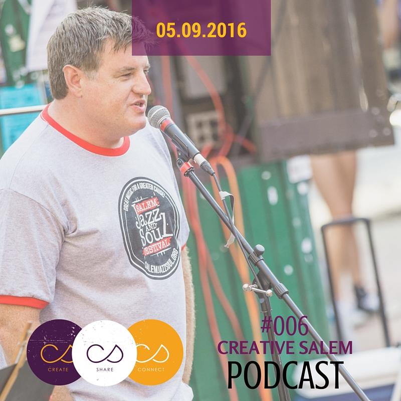 Larry Claflin Creative Salem Podcast