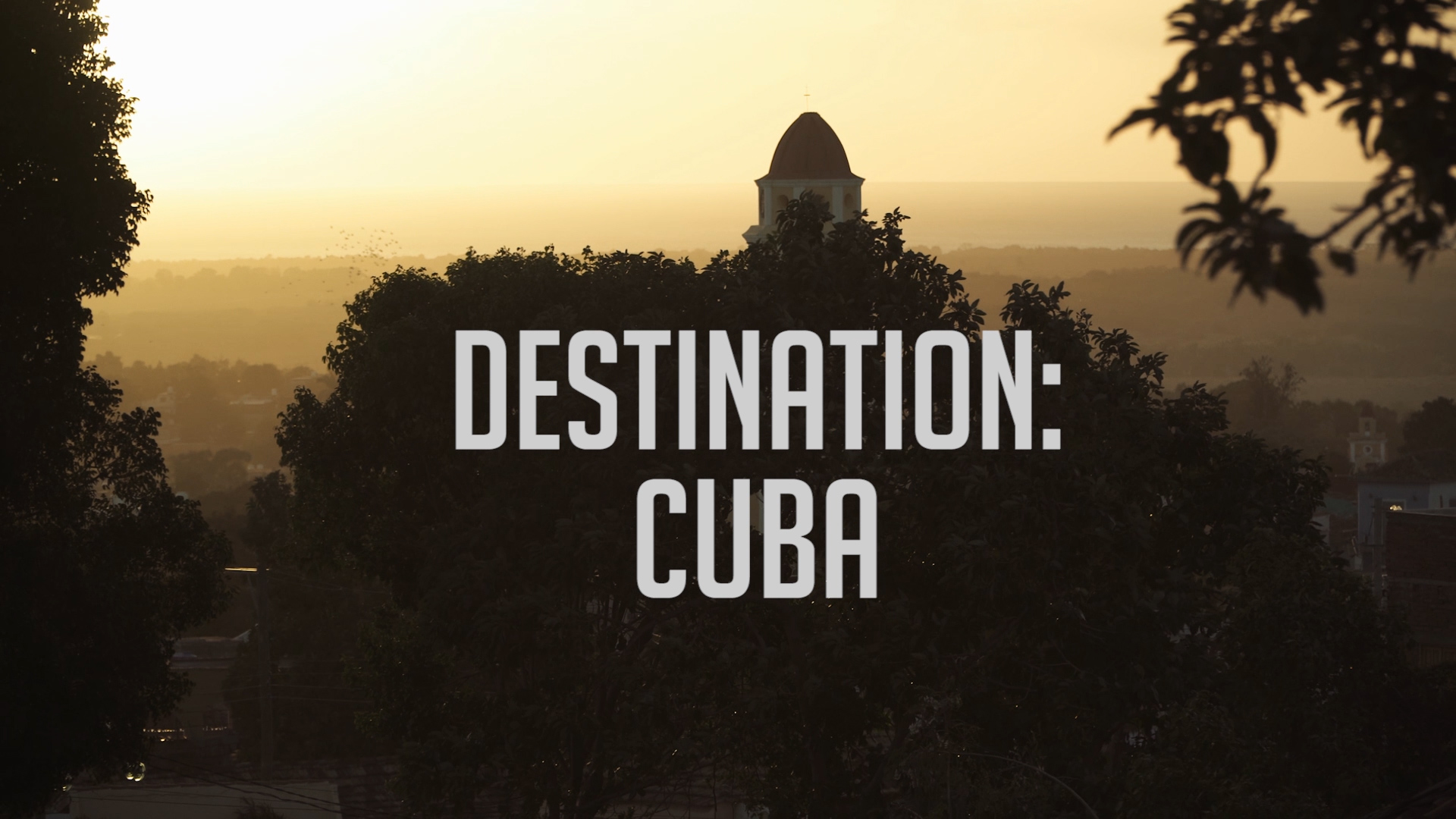 Destination: Cuba - Travel Documentary