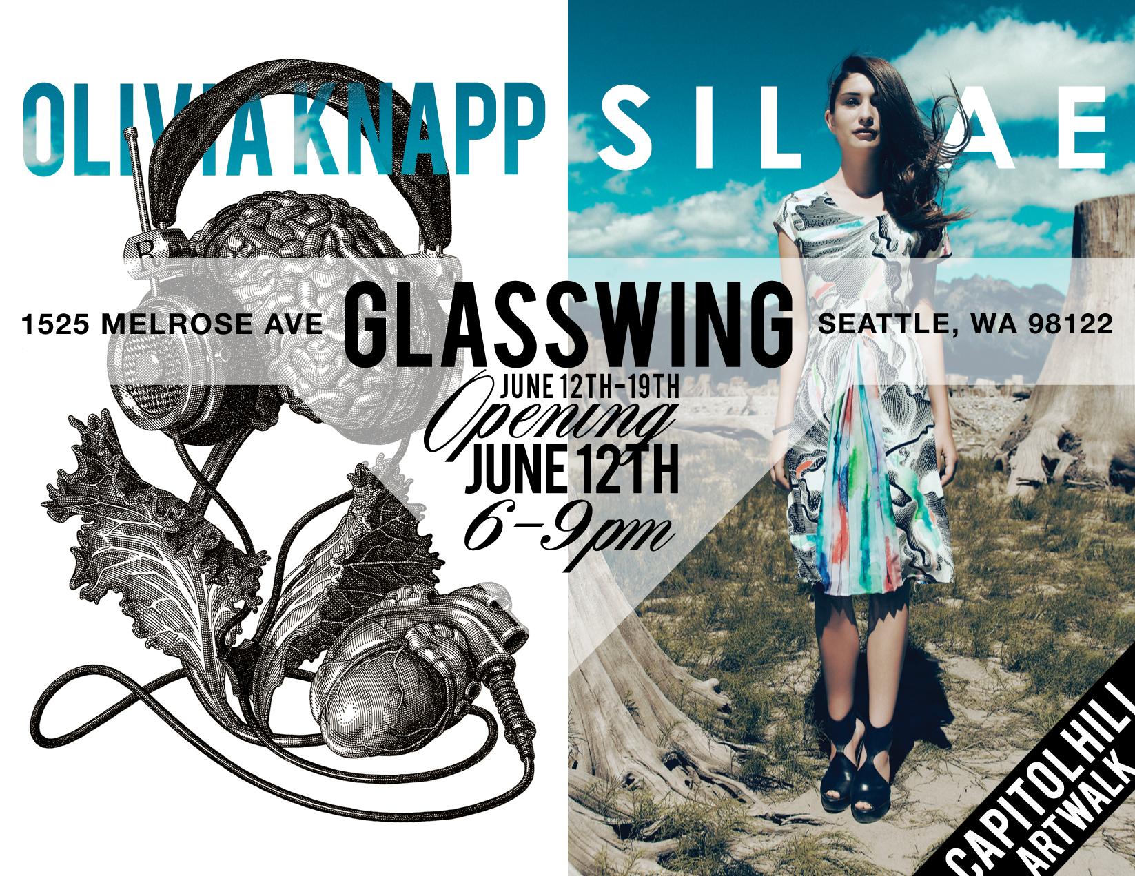 Glasswing Event- OLIVIA KNAPP & SILVAE