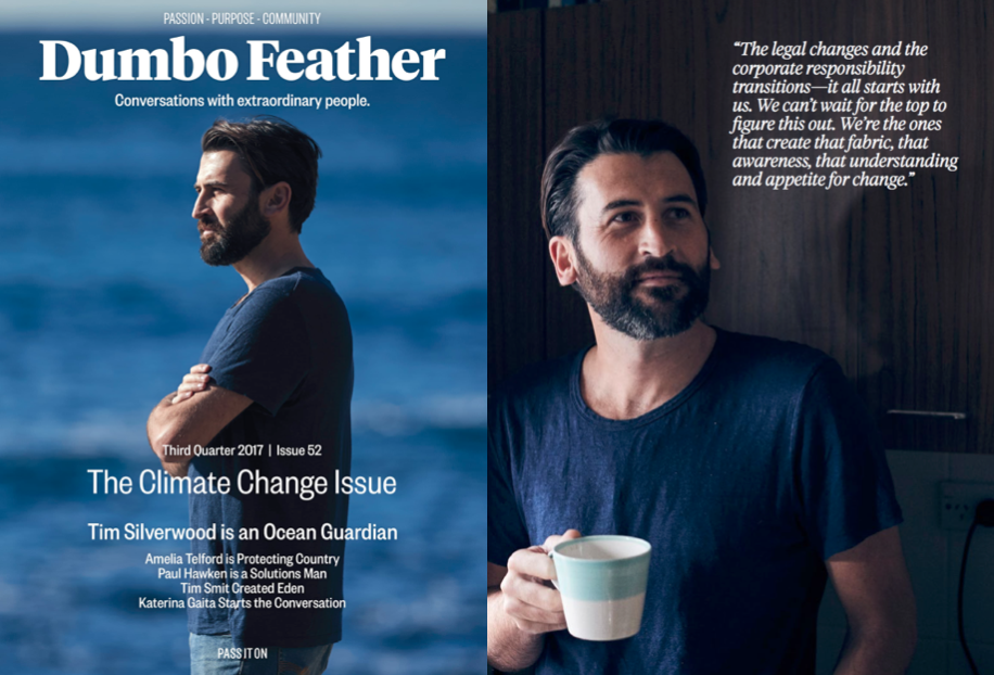 D U M B O  F E A T H E R   Tim was featured on the front page of the Dumbo Feather Climate Change special in 2017. This in-depth interview explored Tim as a person, environmentalist and philosopher, revealing a glimpse into his future goals and aspirations.