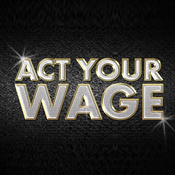 act-your-wage.jpg