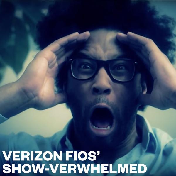 verizonfios_showverwhelmed.jpg