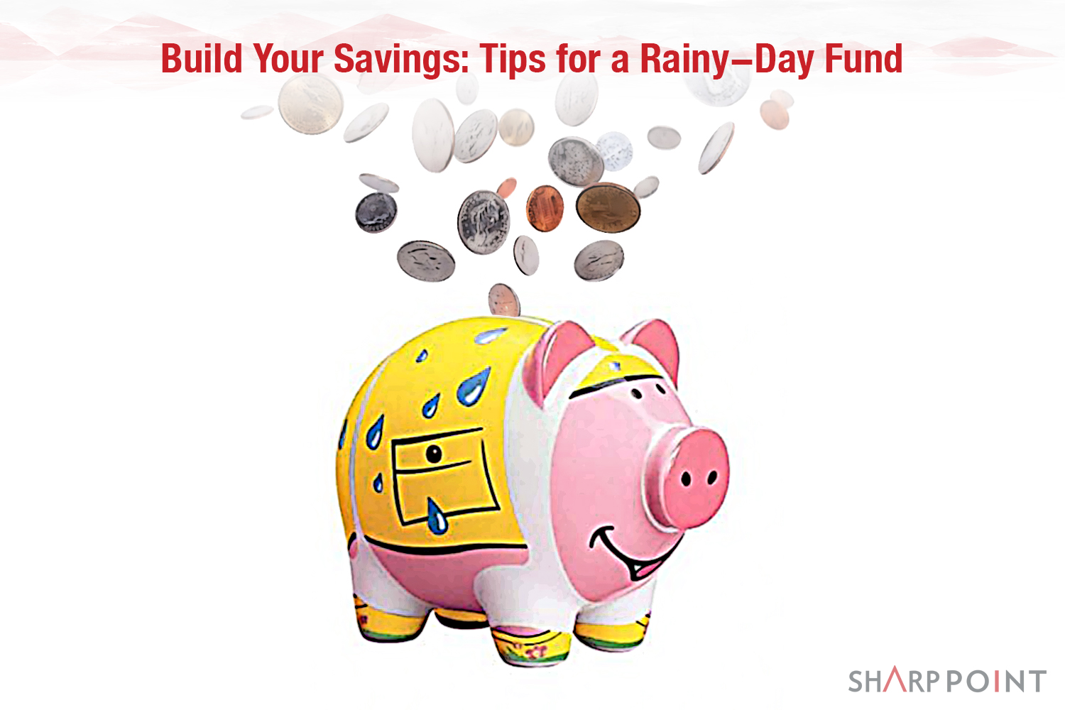 Sharppoint-Build-Your-Savings-Rainy-Day.jpg