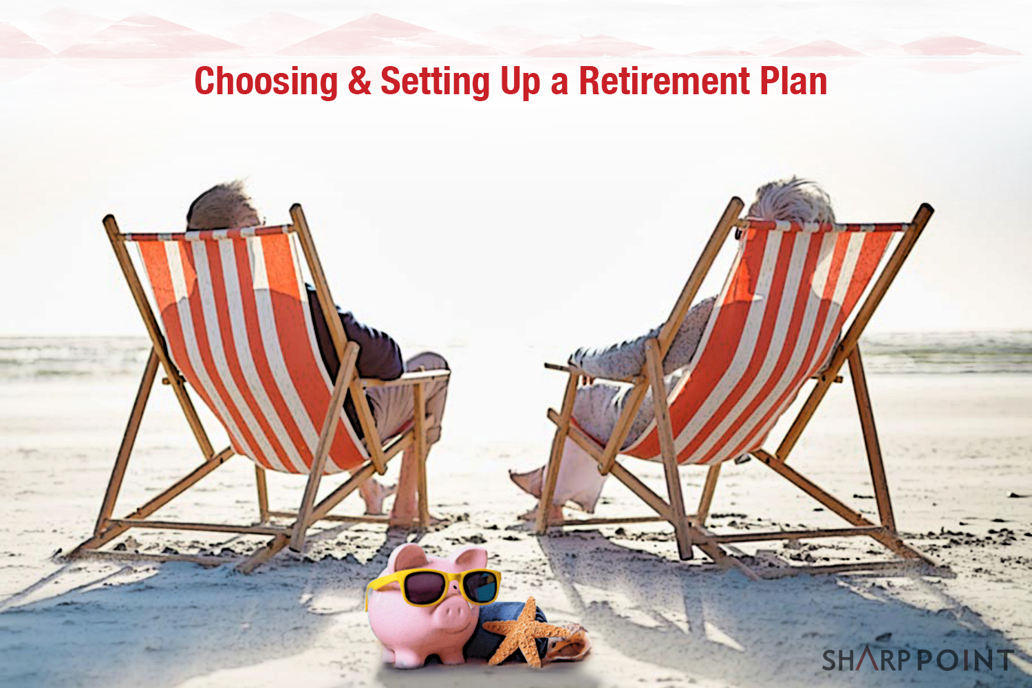 Choosing-&-Setting-Up-a-Retirement-Plan.jpg