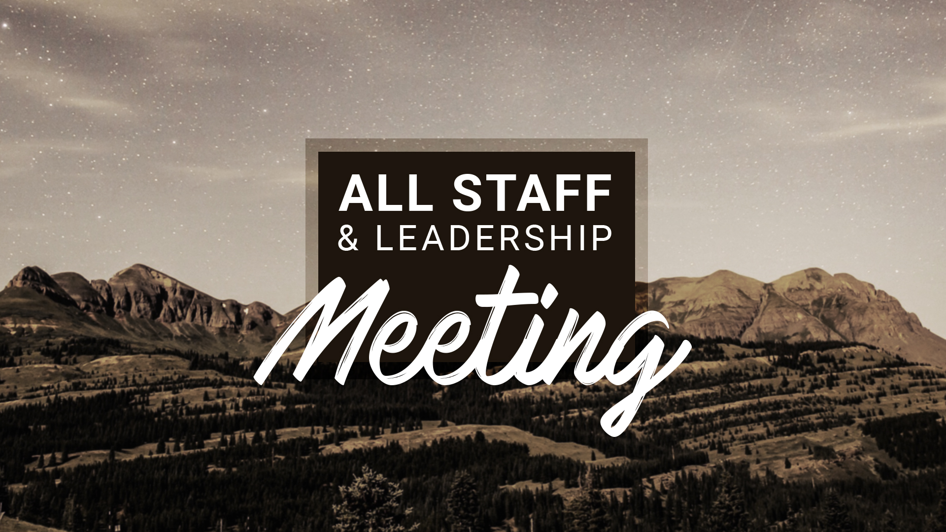 All Staff & Leadership Meeting - Graphics