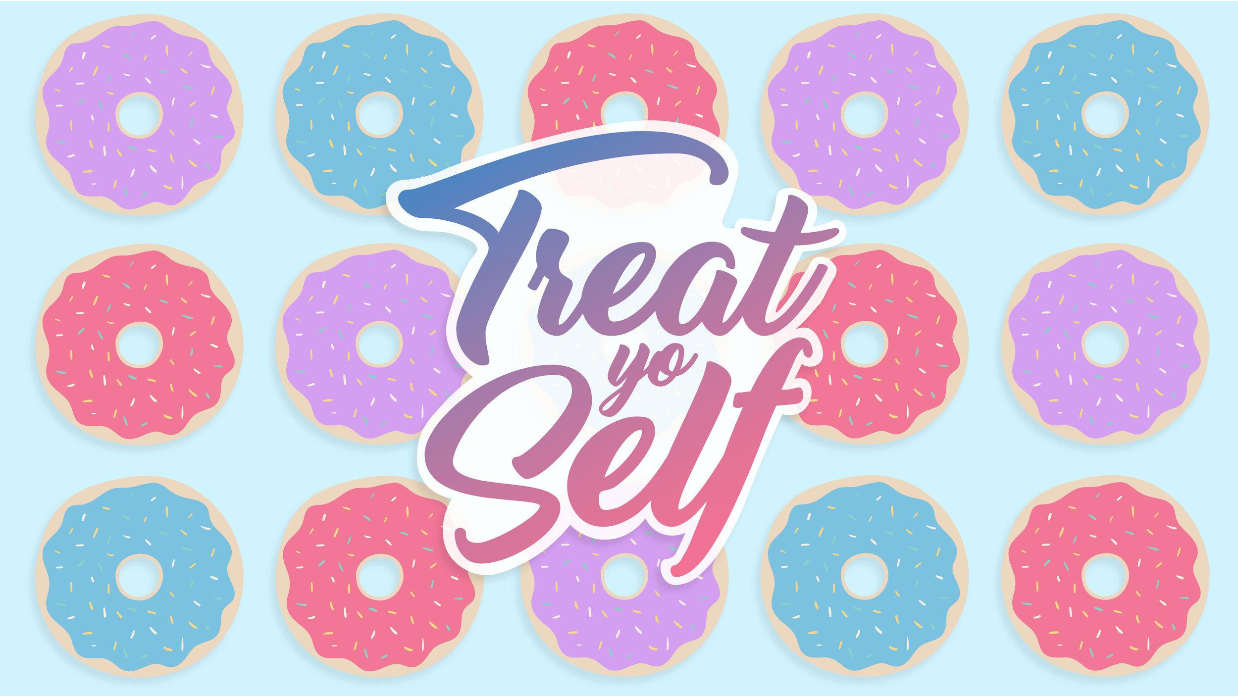Mother's Day - Treat Yo Self - Graphics