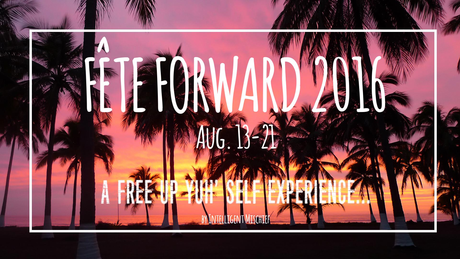 FETE FORWARD 2016