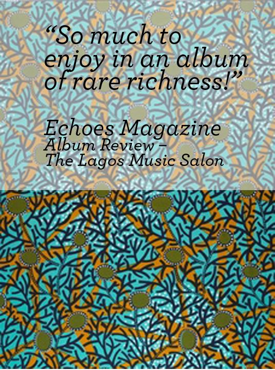ECHOES MAGAZINE (UK)   Album Review – The Lagos Music Salon