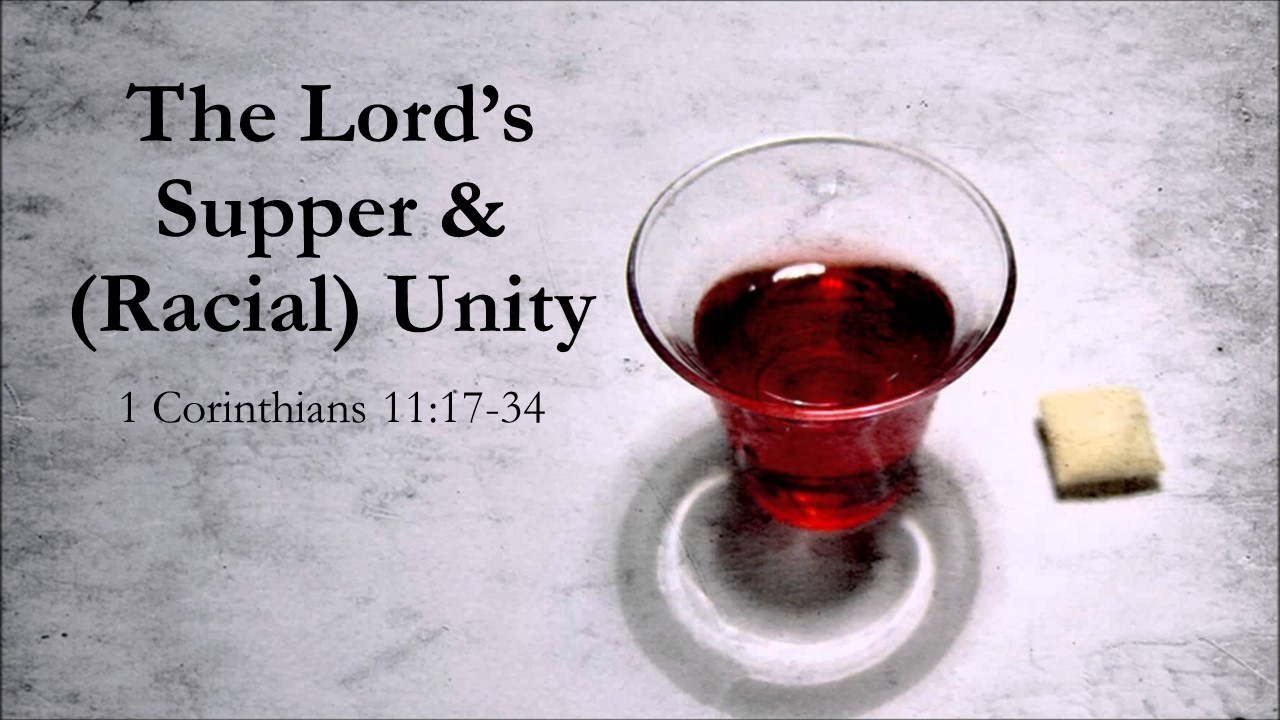 Lord's Supper and Racial Unity.jpg