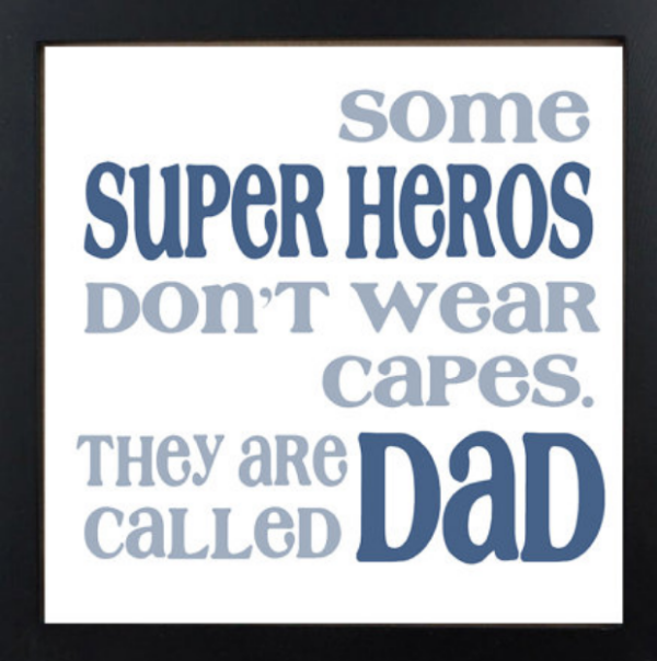 Father's Day Wall Art by Dream Weaver Prints