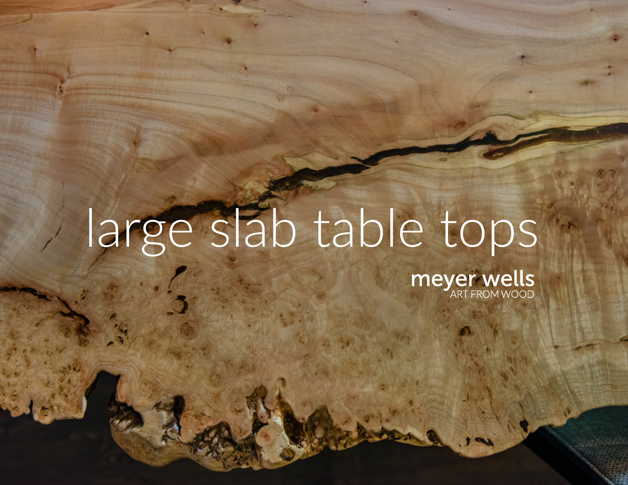 LARGE SLAB TABLE TOPS