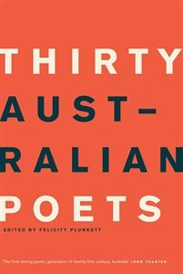 "'Introduction',  Thirty Australian Poets , ed. Felicity Plunkett, University of Queensland Press, St Lucia, 2011.     Normal   0           false   false   false     EN-AU   X-NONE   X-NONE                                                                                                                                                                                                                                                                                                                                                                                                                                                                                                                                                                                                                                                                                                                                                                                                                                                        /* Style Definitions */  table.MsoNormalTable {mso-style-name:""Table Normal""; mso-tstyle-rowband-size:0; mso-tstyle-colband-size:0; mso-style-noshow:yes; mso-style-priority:99; mso-style-parent:""""; mso-padding-alt:0cm 5.4pt 0cm 5.4pt; mso-para-margin:0cm; mso-para-margin-bottom:.0001pt; text-align:justify; line-height:200%; mso-pagination:widow-orphan; font-size:11.0pt; font-family:""Calibri"",""sans-serif""; mso-ascii-font-family:Calibri; mso-ascii-theme-font:minor-latin; mso-hansi-font-family:Calibri; mso-hansi-theme-font:minor-latin; mso-fareast-language:EN-US;}"