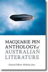 "'Poetry & Non-Fiction from 1950',  Macquarie PEN Anthology of Australian Literature , gen. ed. Nick Jose, Allen & Unwin, Sydney, 2009.     Normal   0           false   false   false     EN-AU   X-NONE   X-NONE                                                                                                                                                                                                                                                                                                                                                                                                                                                                                                                                                                                                                                                                                                                                                                                                                                                        /* Style Definitions */  table.MsoNormalTable {mso-style-name:""Table Normal""; mso-tstyle-rowband-size:0; mso-tstyle-colband-size:0; mso-style-noshow:yes; mso-style-priority:99; mso-style-parent:""""; mso-padding-alt:0cm 5.4pt 0cm 5.4pt; mso-para-margin:0cm; mso-para-margin-bottom:.0001pt; text-align:justify; line-height:200%; mso-pagination:widow-orphan; font-size:11.0pt; font-family:""Calibri"",""sans-serif""; mso-ascii-font-family:Calibri; mso-ascii-theme-font:minor-latin; mso-hansi-font-family:Calibri; mso-hansi-theme-font:minor-latin; mso-fareast-language:EN-US;}"