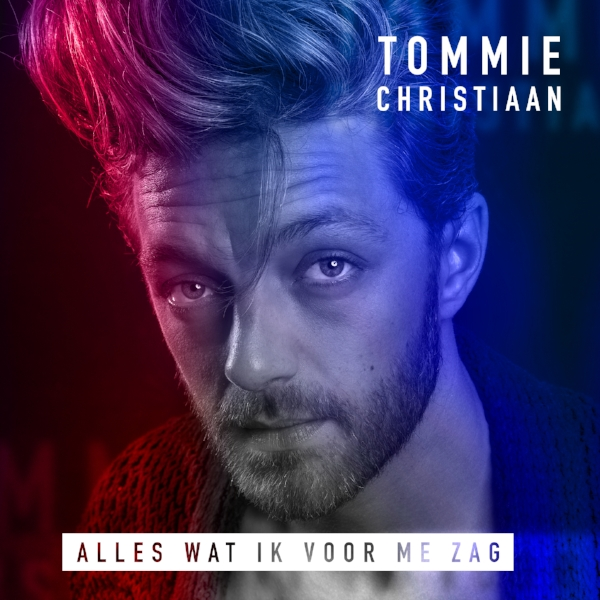 Tommie Christiaan - Alles wat ik voor me zag - ARTWORK.jpg