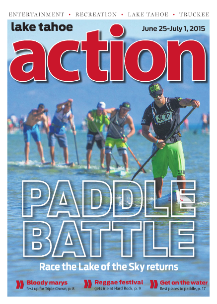 Cover photo / Lake Tahoe Action / June, 2015
