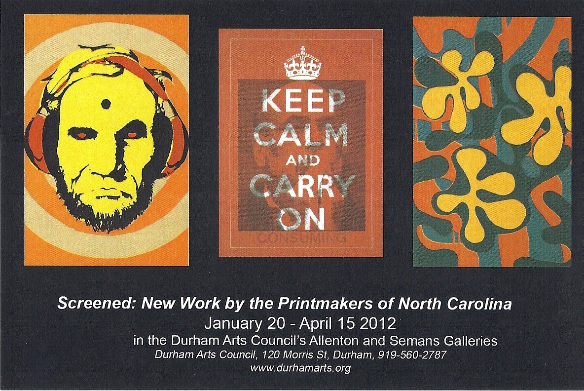 Screened: New Work by the Printmakers of North Carolina at Durham Arts Council, Durham, NC, January 20 - April 15, 2012