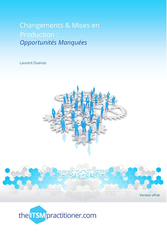 Changements et Mises en Production: Opportunités Manquées