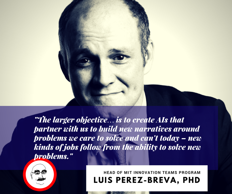Read Luis' new book, Innovating: A Doer's Manifesto for Starting from a Hunch, Prototyping Problems, Scaling Up, and Learning to Be Productively Wrong . (MIT Press 2017).