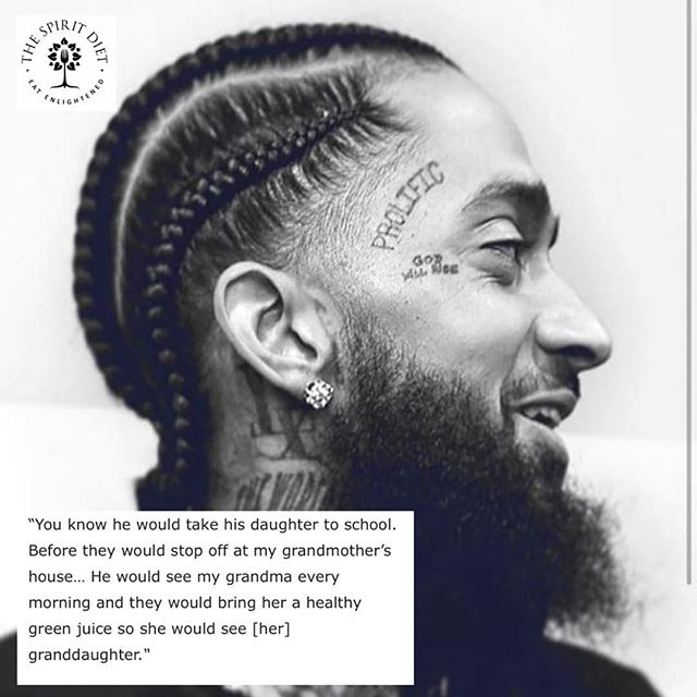 Nipsey Hussle would take his daughter to school and on the way stop  off to get a #Greenjuice to take to his granny 🌱