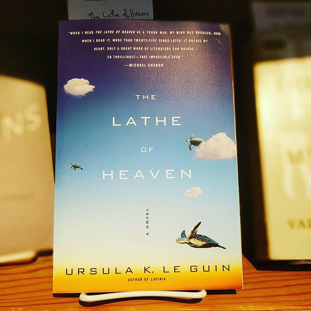 "Staff pick Saturday: Ursula K. Le Guin's The Lathe of Heaven.  Staff member Crystal says ""An unforgettable book. One to keep in your library and read over and over. What is the meaning of dreams? Compassion? Power? Ego? Thrilling, fast-paced, and ultimately uplifting""."