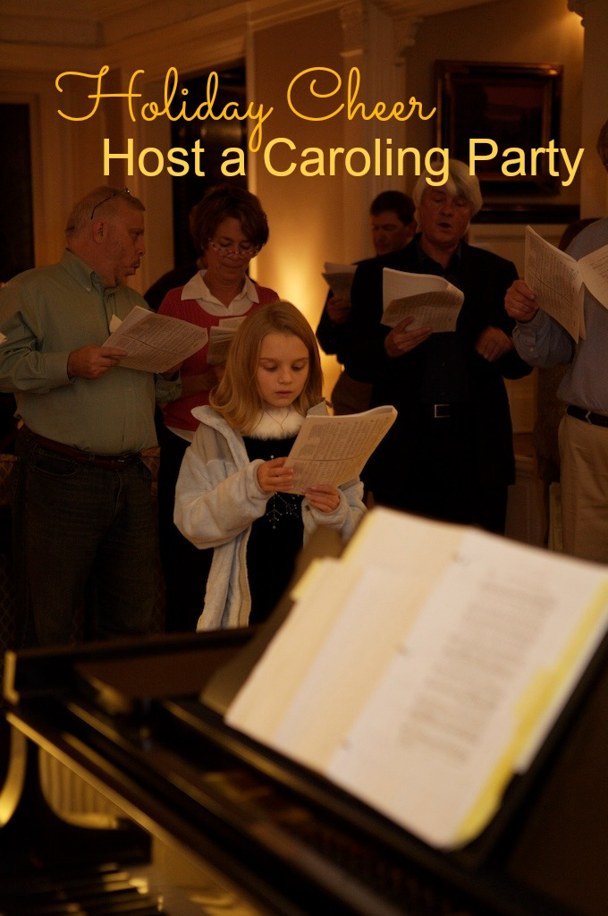Plan a Christmas caroling party Martie Duncan