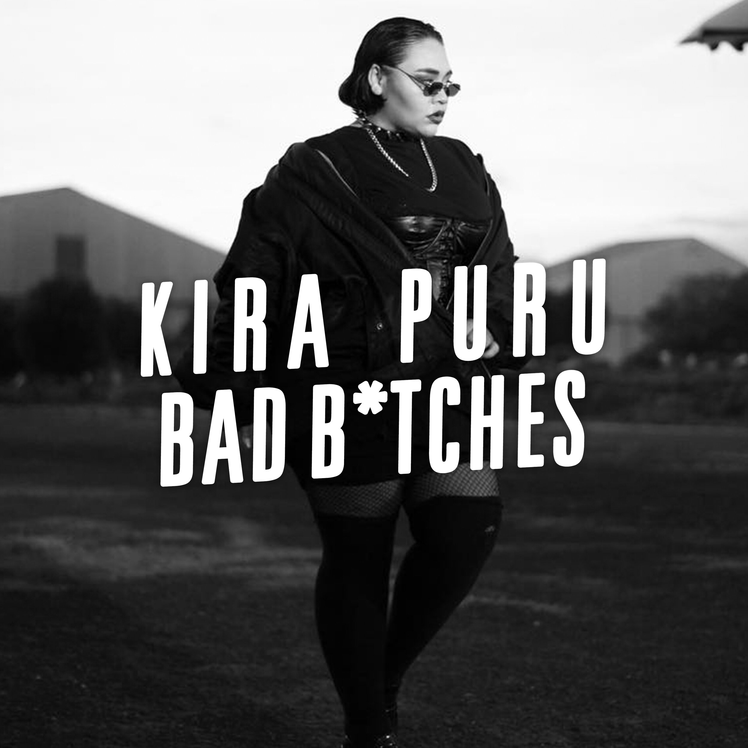 Bad B*tches - Listen on Spotify >>
