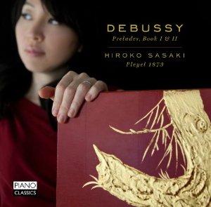 Debussy: Preludes, Book I & II   Hiroko Sasaki
