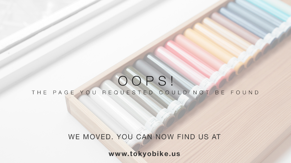 You can now find us on  w  ww.tokyobike.us or feel free to  contact us  if you have any questions.