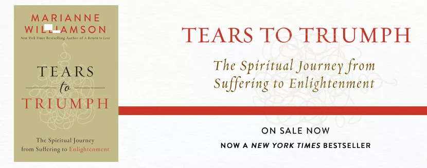 Marianne Williamson Tears to Triumph New York Times Bestseller