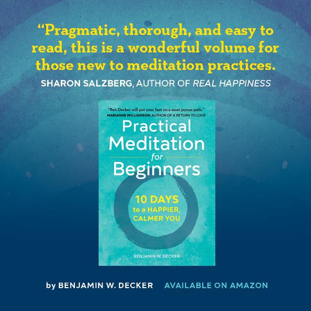 sharon salzberg real love meditation lovingkindness practical meditation for beginners ben decker meditation benjamin w decker insight la unplug