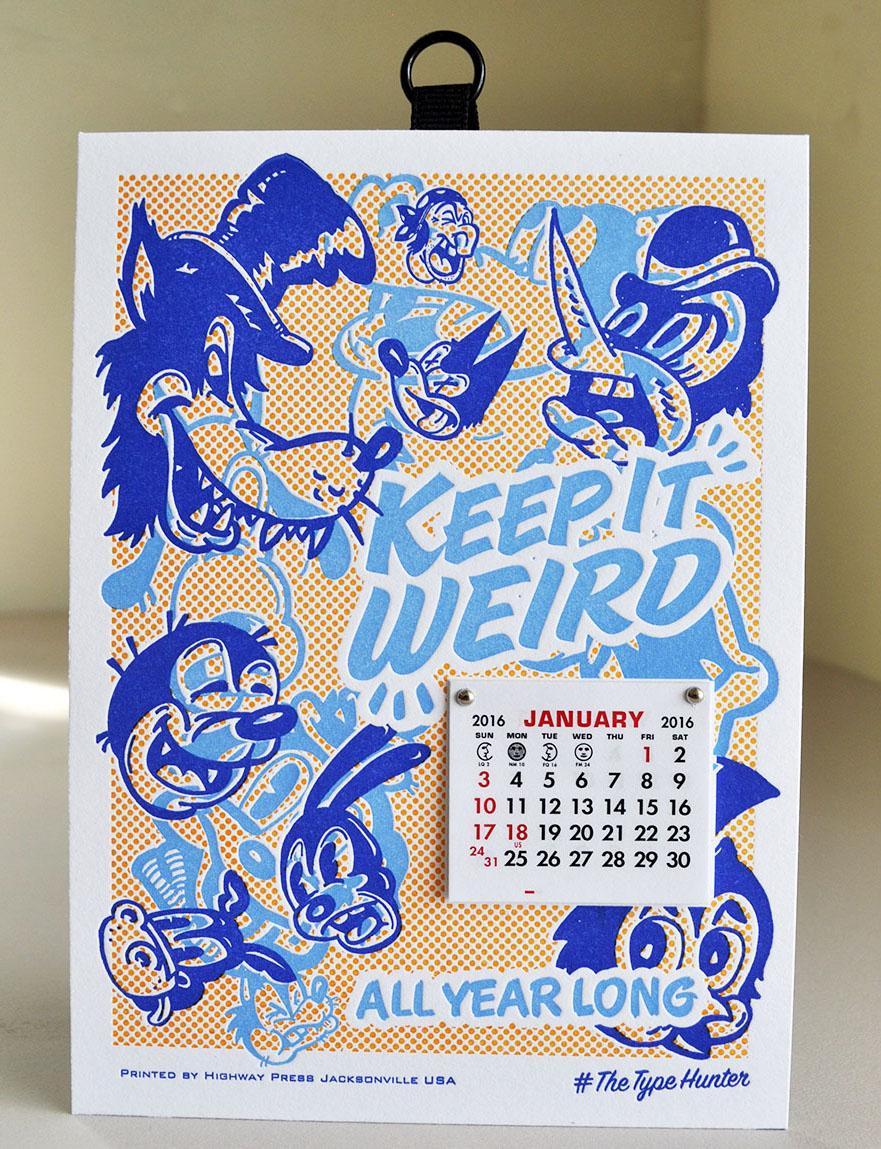 Keep it Weird letterpress calendar