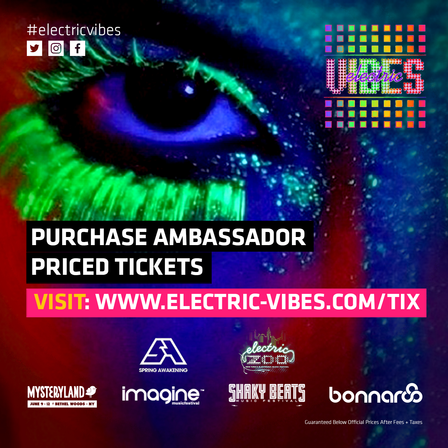 Purchase Ambassador Priced Tickets: www.Electric-Vibes.com/ezoo
