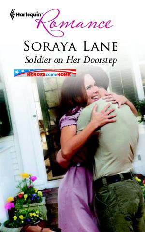 Soldier on Her Doorstep - Soraya Lane