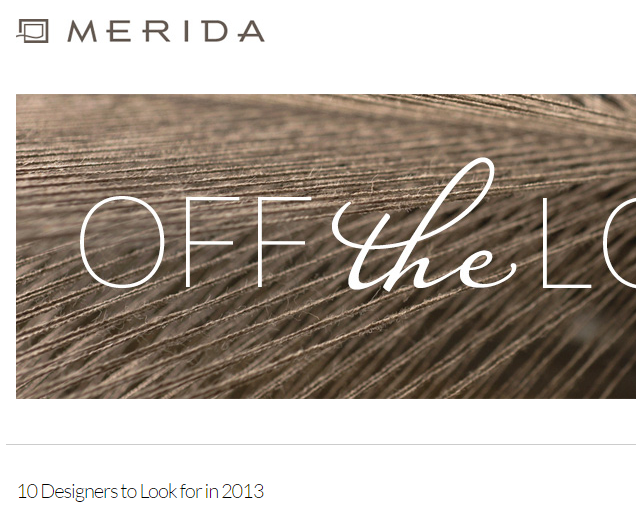 Merida - 10 Designers to Look for in 2013 December 2013