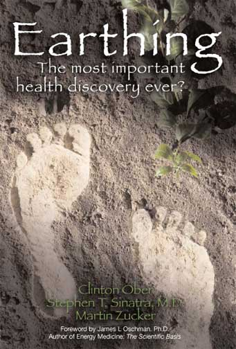 In Earthing: The Most Important Health Discovery Ever? authors Clinton Ober, Dr. Stephen Sinatra, and Martin Zucker discuss the phenomenon of Earthing otherwise know as Grounding.
