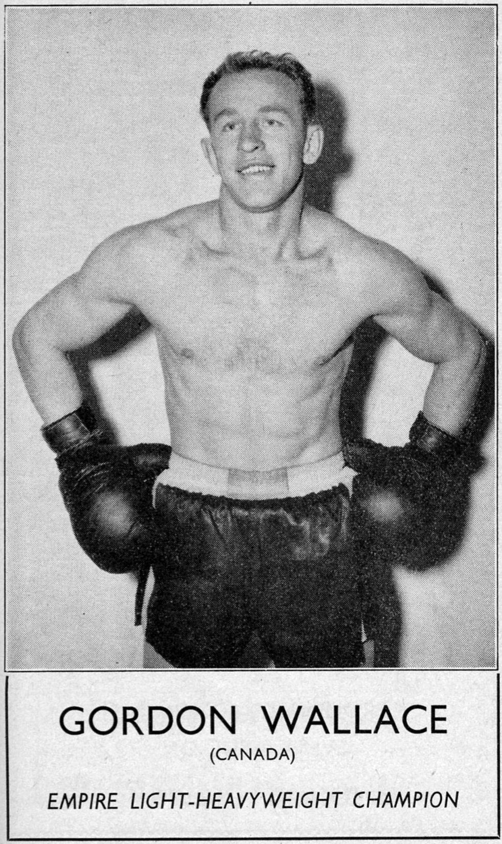 Gord Wallace became the British-Empire light-heavyweight boxing champion in 1956 defeating British boxer Ron Barton.  Image courtesy of the Brant Historical Society