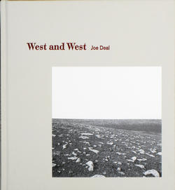 joe deal, larissa leclair, west and west, photography book, fraction magazine
